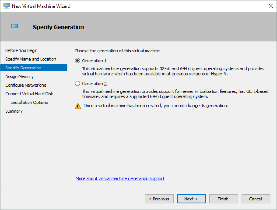 Choosing the generation of the virtual machine: Hyper-V Generation 1 vs. 2