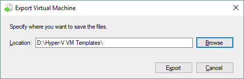 Selecting a folder to store Hyper-V VM templates
